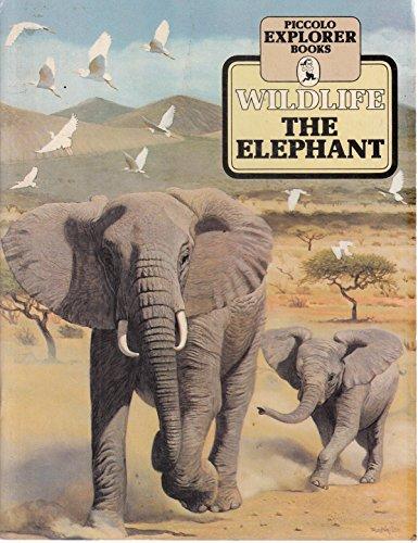 9780330257701: Wild Life: The Elephant (Piccolo Books)