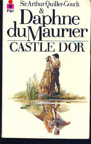 Castle Dor: SIR ARTHUR QUILLER-COUCH,