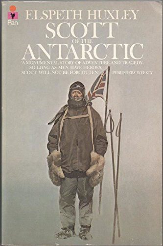 9780330258616: Scott of the Antarctic