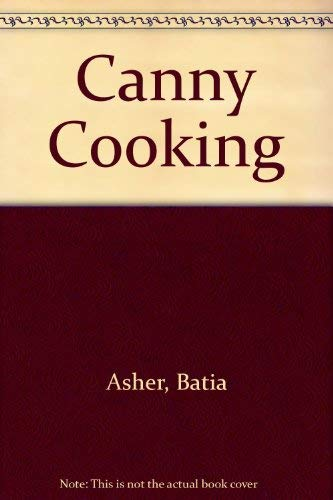 Canny Cooking: Asher, Batia and Carole Robson