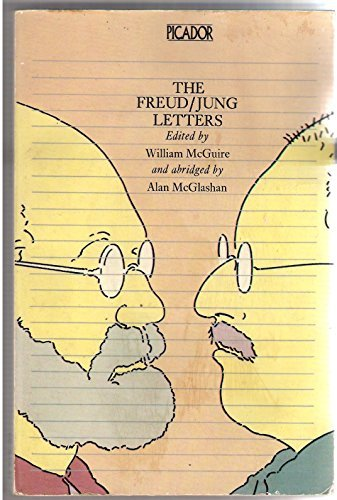 9780330258913: The Freud/ Jung Letters: the Correspondence Between Sigmund Freud and C.G. Jung