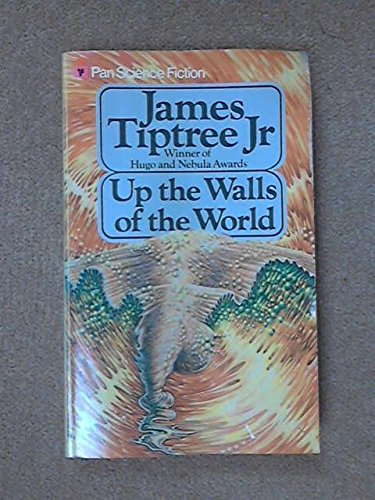 9780330259170: Up the Walls of the World (Pan science fiction)