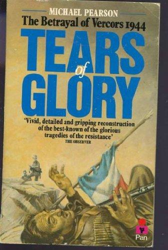 9780330259354: Tears of Glory