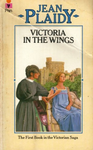 VICTORIA IN THE WINGS. (The First Book #1 / One in the Victoria Saga)