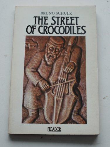 9780330259767: The Street of Crocodiles (Picador Books)