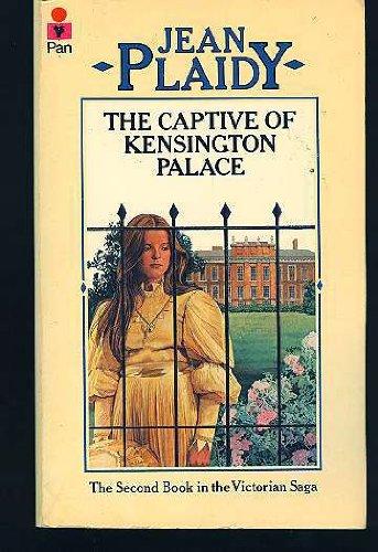 THE CAPTIVE OF KENSINGTON PALACE: PLAIDY JEAN