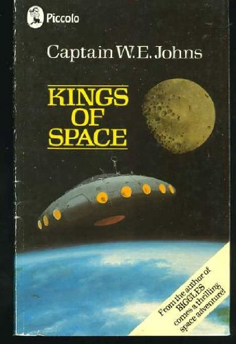 KINGS OF SPACE: CAPTAIN W E