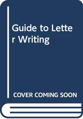 Guide to Letter Writing (Pan information): Thomson, K.Graham