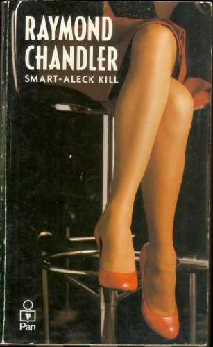 Smart-aleck Kill (0330260170) by Raymond Chandler