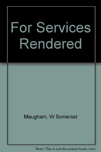 9780330261296: For Services Rendered