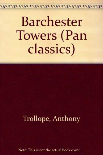 Barchester Towers: Trollope, Anthony
