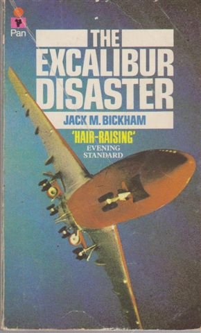 Excalibur Disaster (0330261460) by Jack M. Bickham