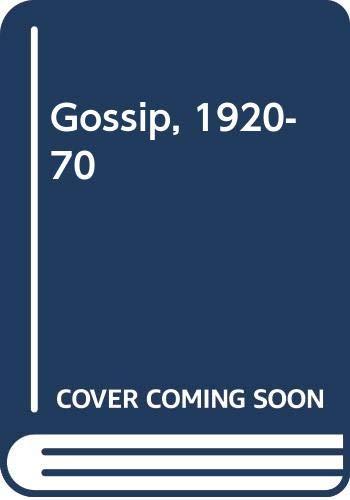 9780330262231: Gossip, 1920-70