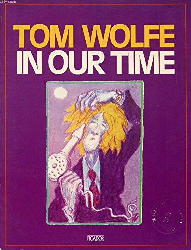 In Our Time (Picador Books): Wolfe, Tom
