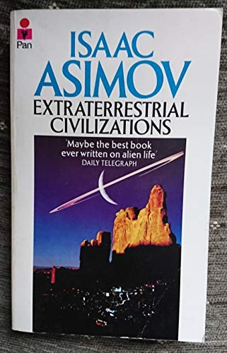 9780330262491: Extraterrestrial Civilizations