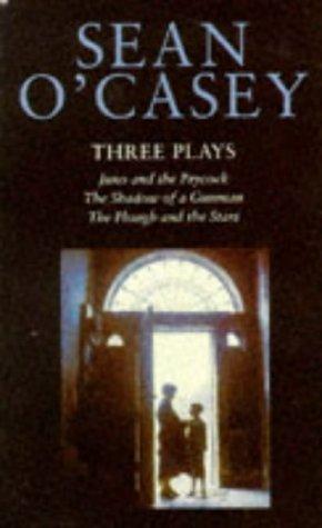 Three Plays (Pan classics): Sean O'Casey