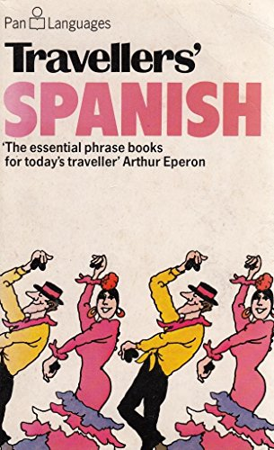 Travellers' Spanish (Pan languages) (0330262947) by Ellis, David; Ellis, Rosa; Baldwin, J.