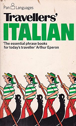 Travellers' Italian (Pan languages) (0330262955) by Ellis, David; Mariella, C.; Baldwin, J.