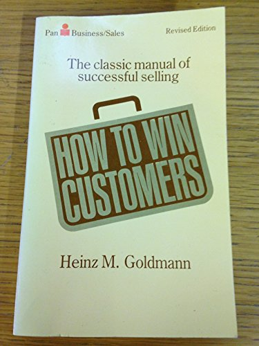 9780330263016: How to Win Customers