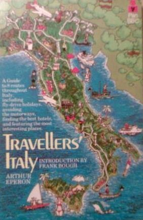 Travellers' Italy (9780330263023) by Eperon, Arthur