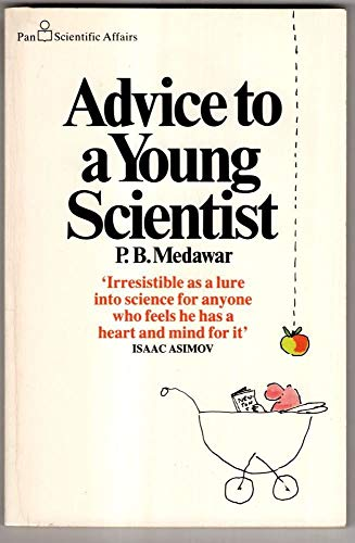 9780330263252: Advice to a Young Scientist (Pan scientific affairs)