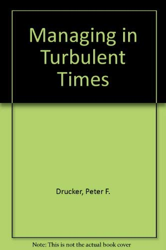 9780330263474: MANAGING IN TURBULENT TIMES