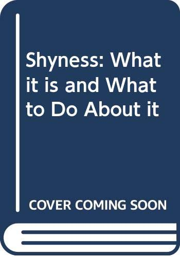 9780330264099: Shyness: What it is and What to Do About it