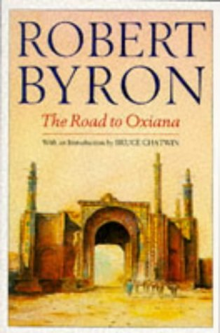 9780330264457: The Road to Oxiana (Picador Books)