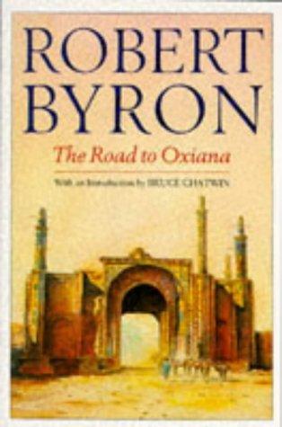 9780330264457: The Road to Oxiana (Picador Books)