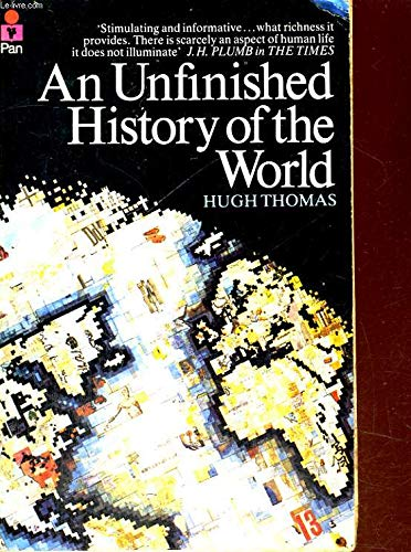 9780330264587: An Unfinished History of the World
