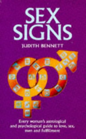 9780330265003: Sex Signs: Every Woman's Astrological and Psychological Guide to Love, Sex, Men, Anger and Personal Power (Pan Original)