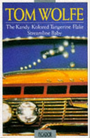 9780330265256: THE KANDY-KOLORED TANGERINE-FLAKE STREAMLINE BABY (PICADOR BOOKS)