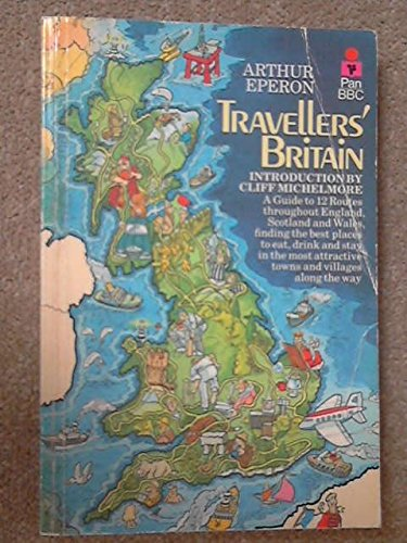 Travellers' Britain (9780330265591) by Eperon, Arthur