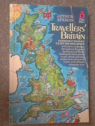 9780330265591: Travellers' Britain