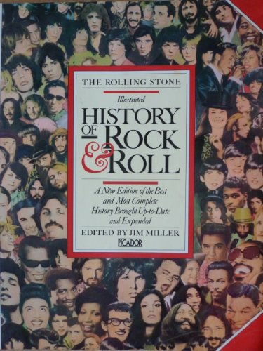 THE ROLLING STONE: ILLUSTRATED HISTORY OF ROCK: Miller, Jim. (Editor).
