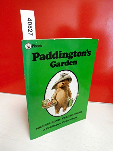 9780330265737: Paddington's Garden (Piccolo Picture Books)