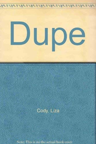 Dupe: Liza Cody