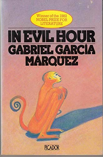 In Evil Hour (Picador Books): Garcia Marquez, Gabriel