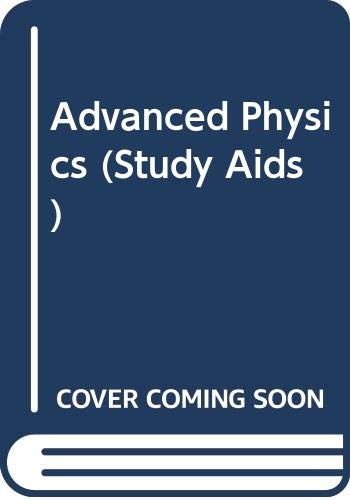 9780330266147: Advanced Physics (Study Aids)