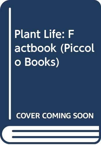 9780330266208: Plant Life: Factbook (Piccolo Books)