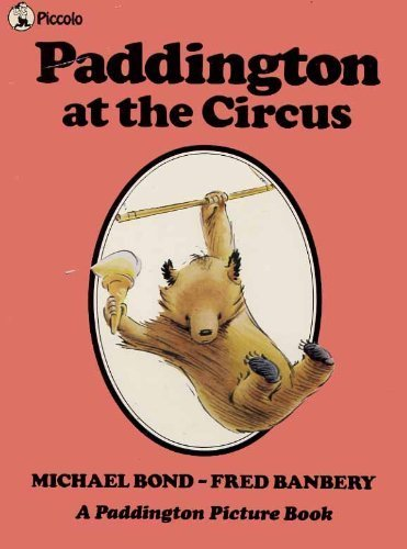 9780330266253: Paddington at the Circus (Piccolo Picture Books)