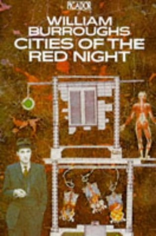 9780330266772: Cities of the Red Night (Picador Books)