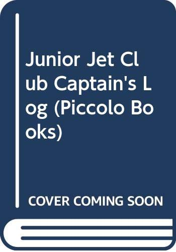 9780330266802: Junior Jet Club Captain's Log (Piccolo Books)
