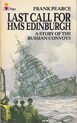 9780330266864: Last call for HMS Edinburgh: a story of the Russian convoys
