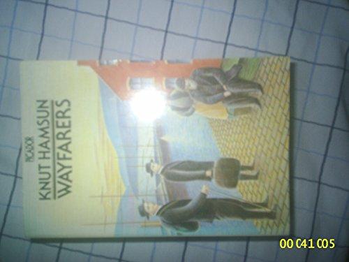 Wayfarers (Picador Books): Knut Hamsun, J.