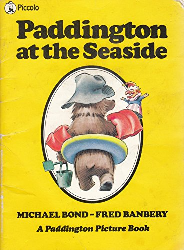9780330267274: Paddington at the Seaside (Piccolo Picture Books)