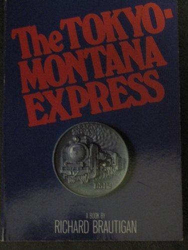 9780330267861: Tokyo-Montana Express (Picador Books)