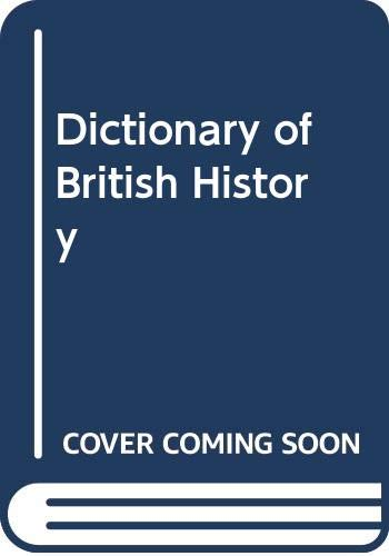 A Dictionary of British History: Kenyon, J. P.
