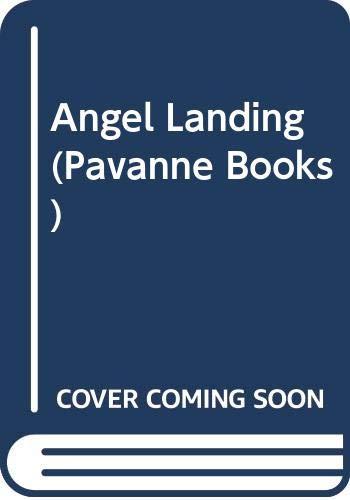 9780330268080: Angel Landing (Pavanne Books)