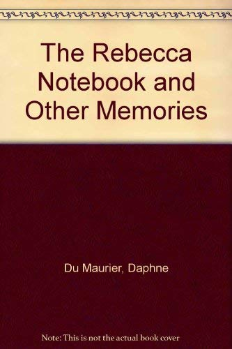 9780330268264: The Rebecca Notebook and Other Memories